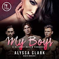 My Boys: A Reverse Harem Romance
