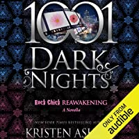 Rock Chick Reawakening: A Rock Chick Novella - 1001 Dark Nights
