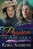 Passion en Arctique: Romance MM