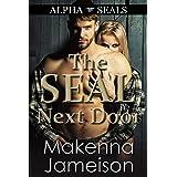 The SEAL Next Door (Alpha SEALs Book 5)