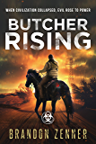 Butcher Rising: (Book Two of The After War Series)