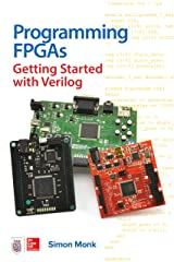 Programming FPGAs: Getting Started with Verilog Kindle Edition