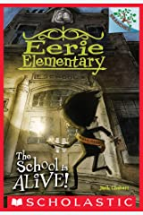 The School is Alive!: A Branches Book (Eerie Elementary #1) Kindle Edition
