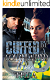 Cuffed by a Coldhearted Thug