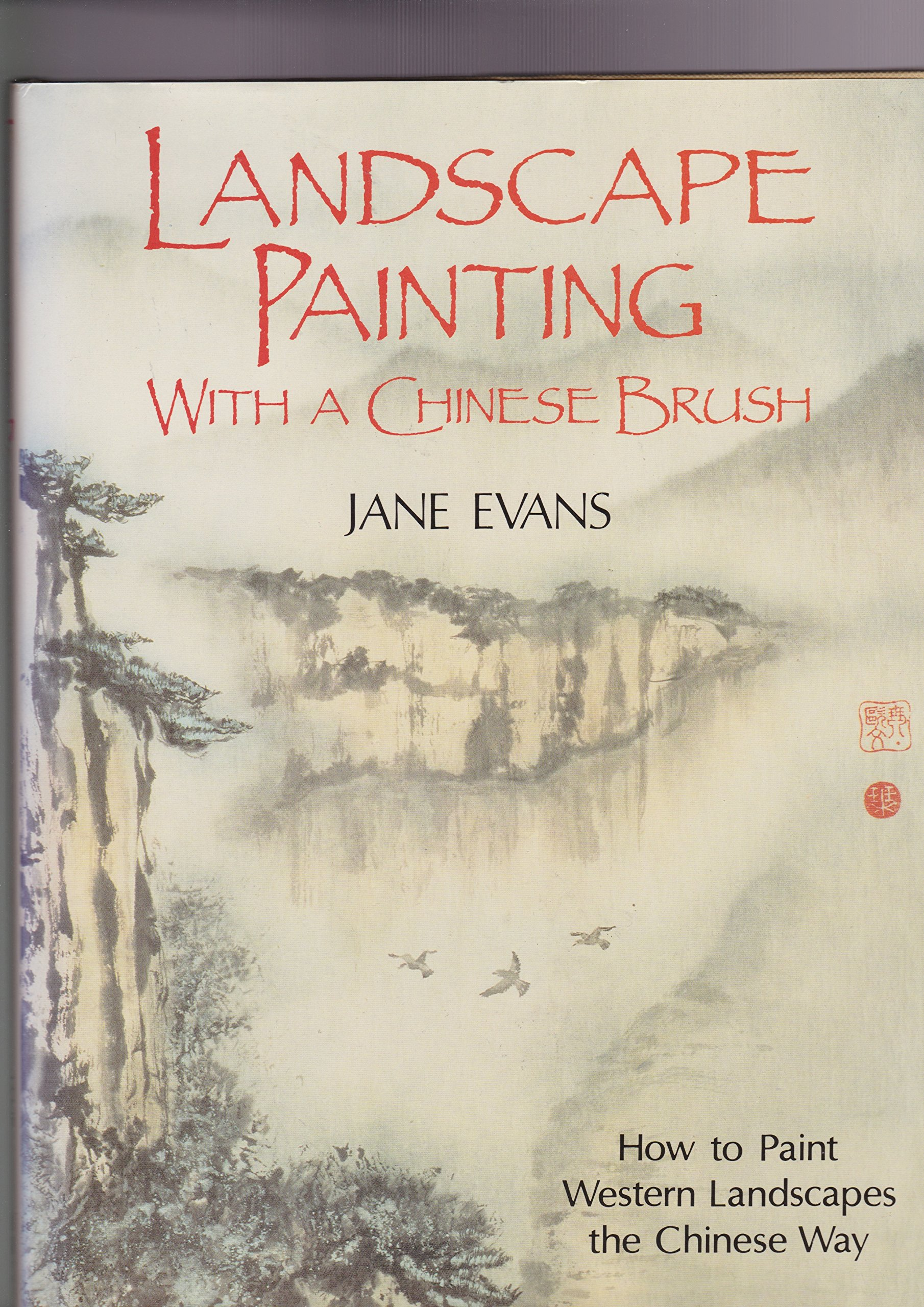 Landscape Painting with a Chinese Brush: how to paint Western Landscapes the  Chinese Way: Amazon.co.uk: Jane Evans: Books