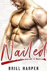 Nailed: A Blue Collar Bad Boys Book Kindle Edition