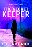 The Secret Keeper (The Sterlings Series Book 4)