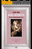 Maria Antonietta: Una vita involontariamente eroica