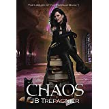Chaos: A Paranormal Reverse Harem Romance (The Library of the Profane Book 1)
