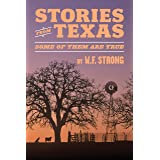 Stories from Texas: Some of Them Are True