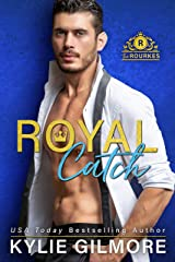 Royal Catch (The Rourkes, Book 1): A Royal Romantic Comedy Kindle Edition