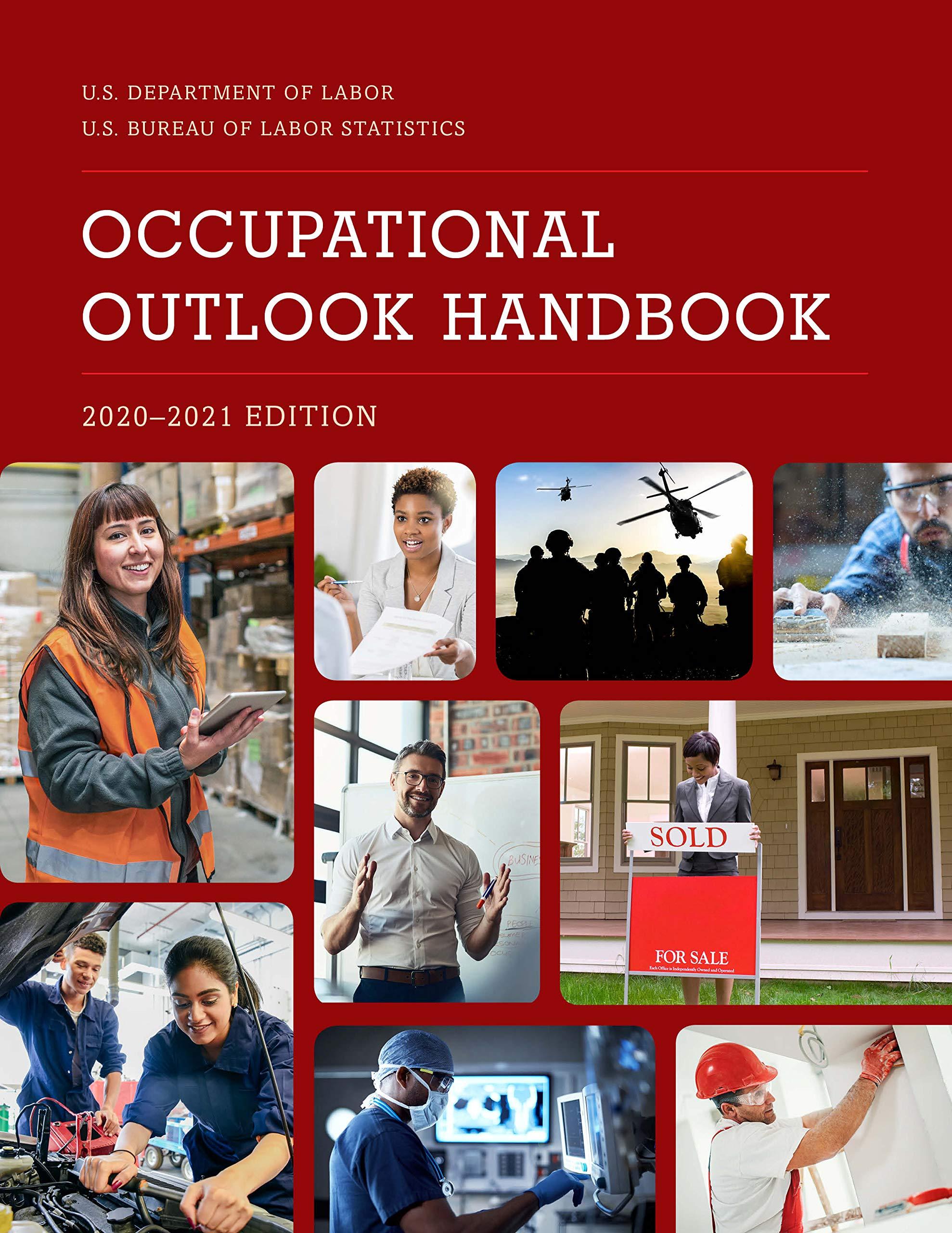 Occupational Outlook Handbook 2020 2021 Occupational Outlook Handbook Paper Bernan Bureau Of Labor Statistics 9781641433945 Amazon Com Books