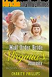 Mail Order Bride Virginia's Journey (Montana Valley Brides Series Book 2)