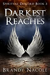 Darkest Reaches (Spiritual Discord Book 3) Kindle Edition
