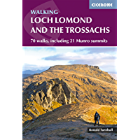 Walking Loch Lomond and the Trossachs: 70 walks, including 21 Munro summits (British Mountains) (English Edition)