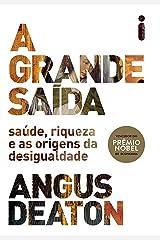 A grande saída (Portuguese Edition) Kindle Edition