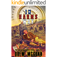 In Harm's Way (The Lone Star Reloaded Book 5)