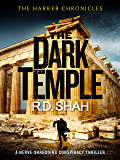 The Dark Temple (Harker Chronicles Book 4)