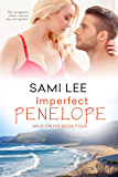 Imperfect Penelope (Wild Crush Book 4)