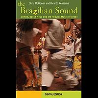 The Brazilian Sound: Samba, Bossa Nova and the Popular Music of Brazil book cover