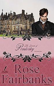 The Secrets of Pemberley: A Pride and Prejudice Variation (Jane Austen Reimaginings Book 8)