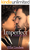 Imperfect (Paradise Bay Book 3)