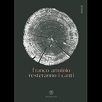 Resteranno i canti (Italian Edition)