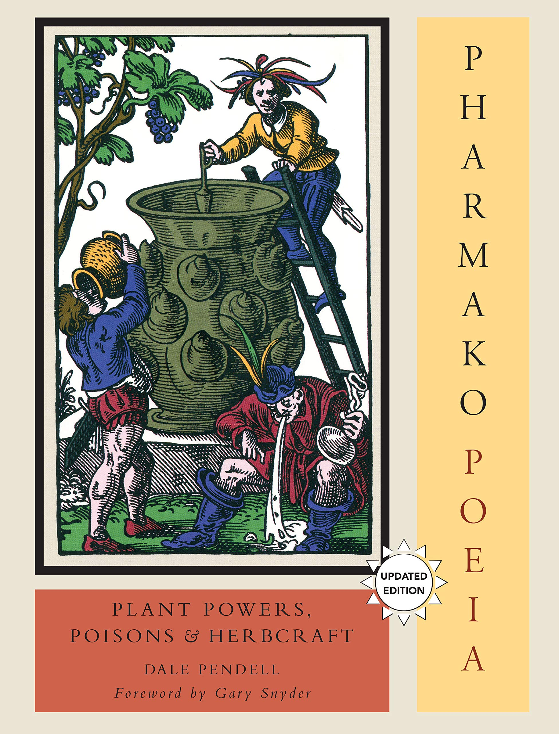 Pharmakopoeia Plant Powers Poisons And Herbcraft By Dale Pendell