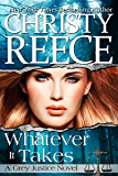 Whatever It Takes: A Grey Justice Novel