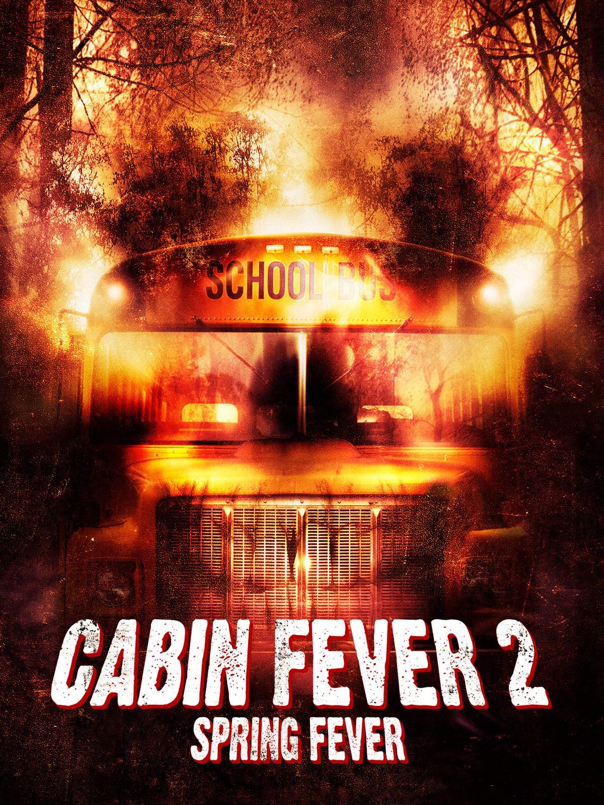 Cabin Fever 2: Spring Fever on Amazon Prime Video UK