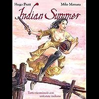 Indian Summer – Tutto ricominciò con un'estate indiana (Manara Collection Vol. 3) (Italian Edition)