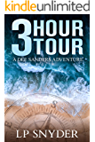 3 Hour Tour (Dee Sanders Book 1)