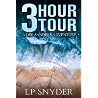 3 Hour Tour (Dee Sanders Book 1) (English Edition)