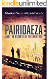 Pairidaeza: and the rebirth of the universe