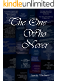 The One Who Never