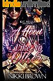 A Hood Love Like No Other
