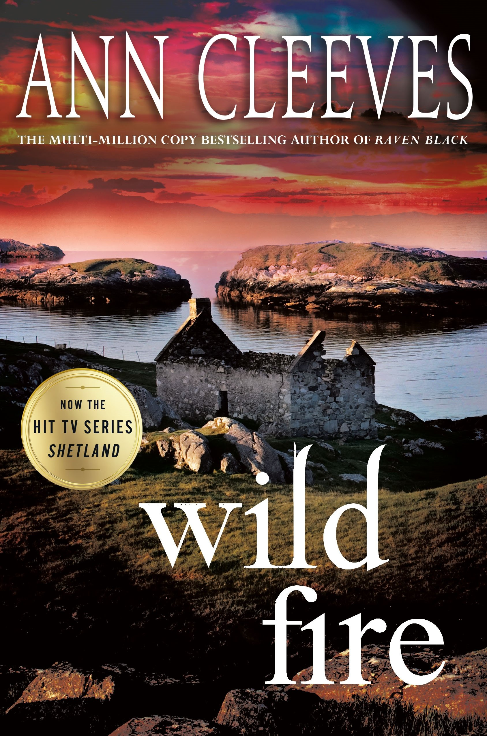Wild Fire: A Shetland Island Mystery (Shetland Island Mysteries)