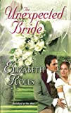 The Unexpected Bride (Harlequin Historical)