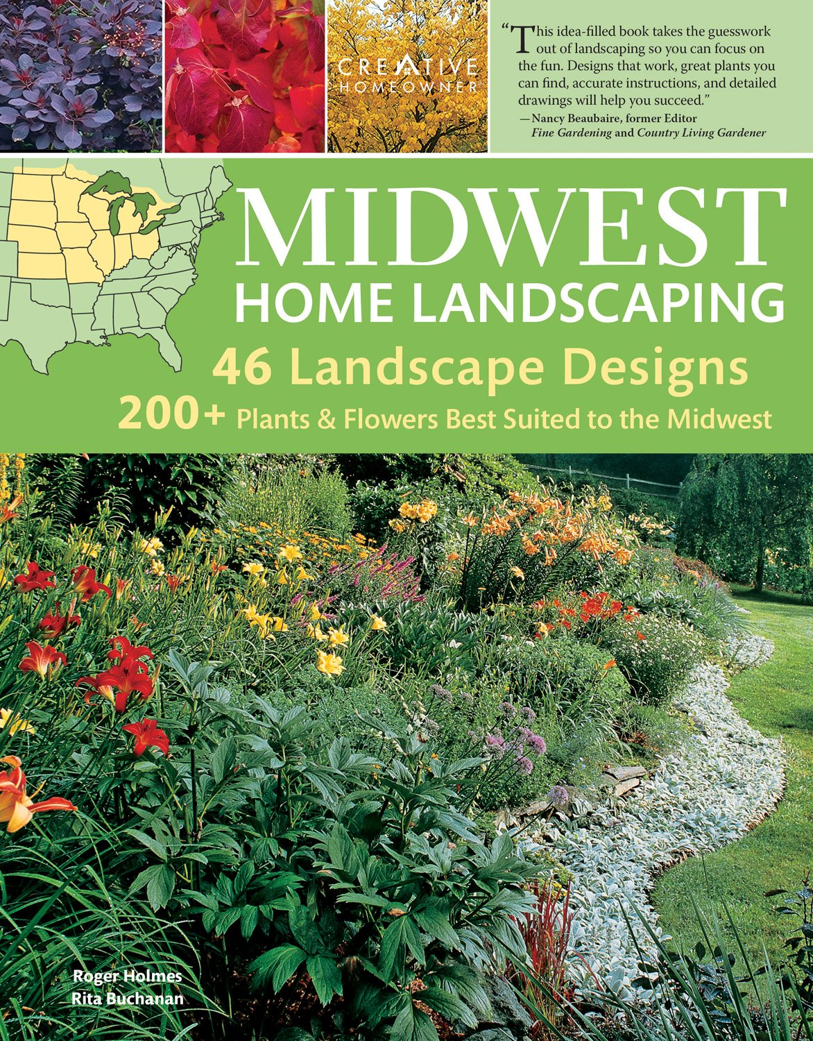 Midwest Home Landscaping, 3rd Edition: Including South Central Canada  (Creative Homeowner) 46 Landscape Designs And Over 200 Plants U0026 Flowers  Best Suited To ...