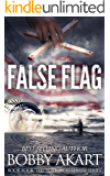 False Flag: A Post-Apocalyptic Fiction Series (The Boston Brahmin Book 4)