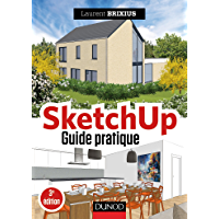 SketchUp - Guide pratique - 3e éd. (Hors Collection)
