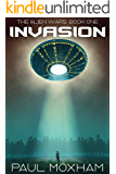 Invasion  (The Alien Wars Book 1)