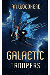 Galactic Troopers Kindle Edition