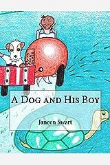 A Dog and His Boy Kindle Edition