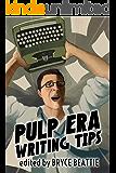 Pulp Era Writing Tips