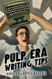 Pulp Era Writing Tips