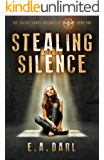 Stealing Silence: An Ecological Dystopian Adventure - The Silent Lands Chronicles: (Book One of The Silent Lands Chronicles) An Ecological Dystopian Adventure