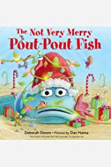 The Not Very Merry Pout-Pout Fish (A Pout-Pout Fish Adventure) Kindle Edition