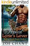 Tropical Lynx's Lover (Shifting Sands Resort Book 4)