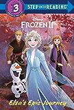 Elsa's Epic Journey (Disney Frozen 2) (Step into Reading)
